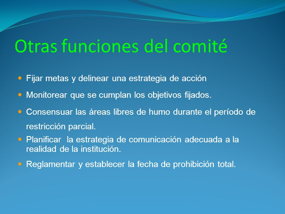 Otras funciones del comité