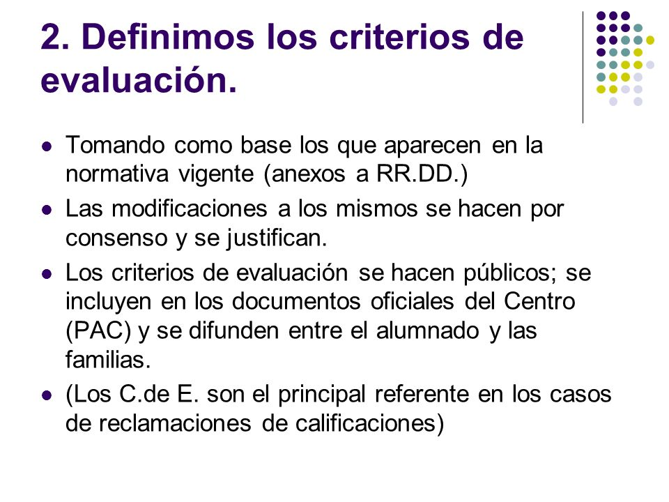 2. Definimos los criterios de evaluación.