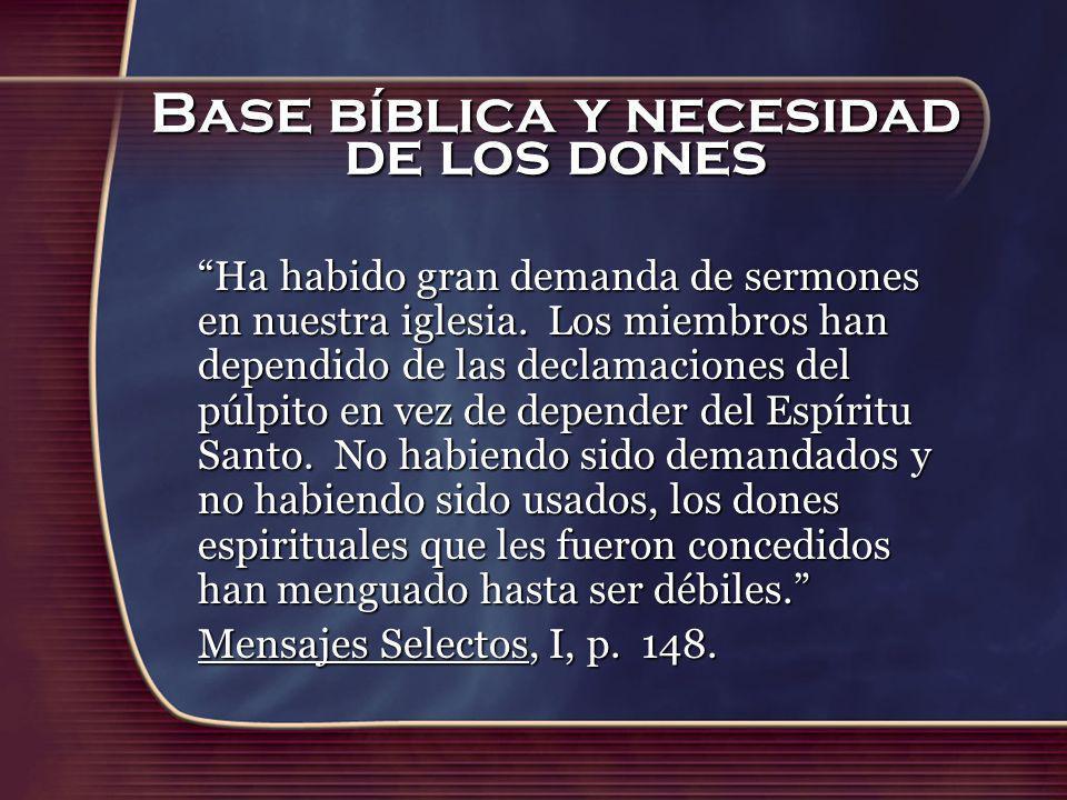 Base bíblica y necesidad de los dones