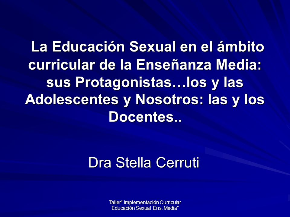 Taller Implementación Curricular Educación Sexual Ens. Media