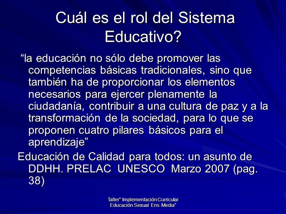 Cuál es el rol del Sistema Educativo