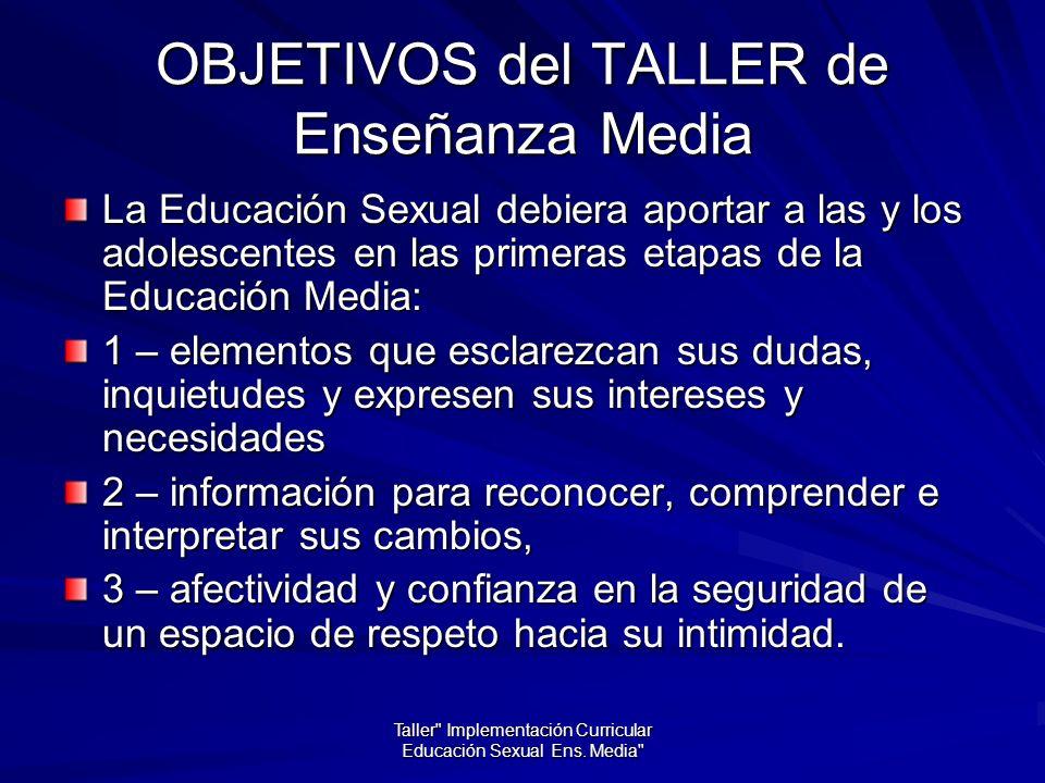 OBJETIVOS del TALLER de Enseñanza Media