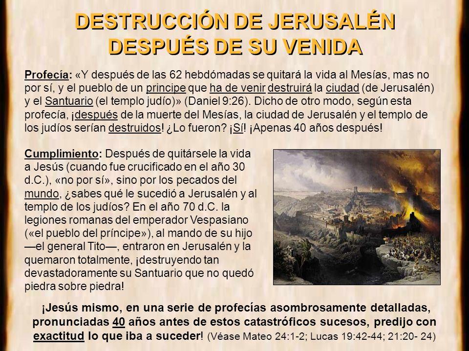 DESTRUCCIÓN DE JERUSALÉN DESPUÉS DE SU VENIDA