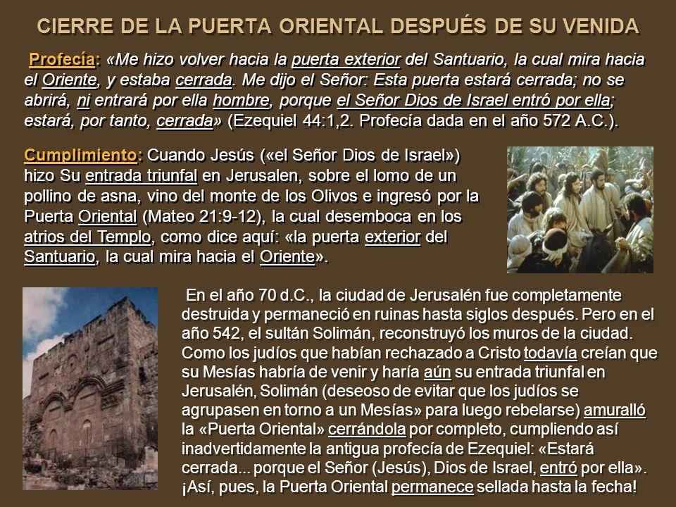 CIERRE DE LA PUERTA ORIENTAL DESPUÉS DE SU VENIDA