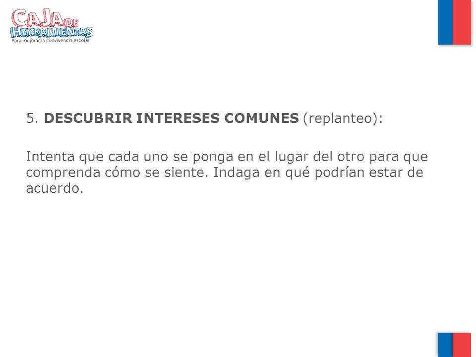 DESCUBRIR INTERESES COMUNES (replanteo):