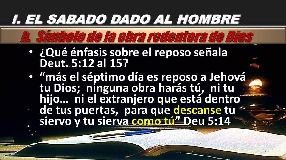 b. Símbolo de la obra redentora de Dios