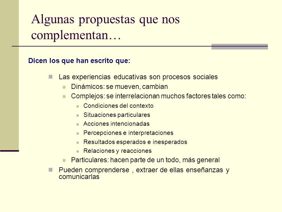 Algunas propuestas que nos complementan…