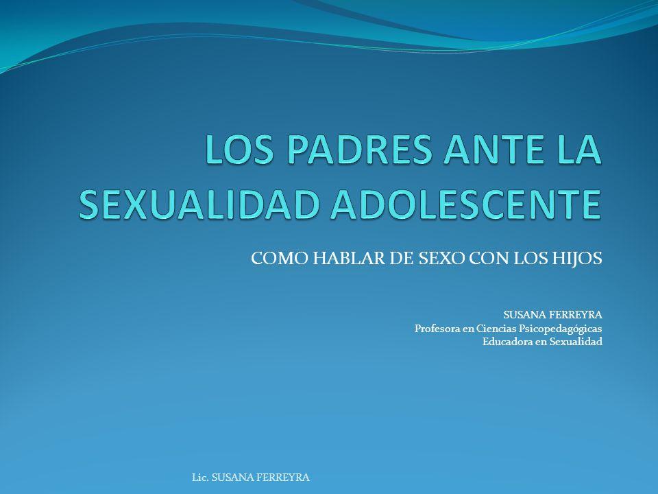 LOS PADRES ANTE LA SEXUALIDAD ADOLESCENTE