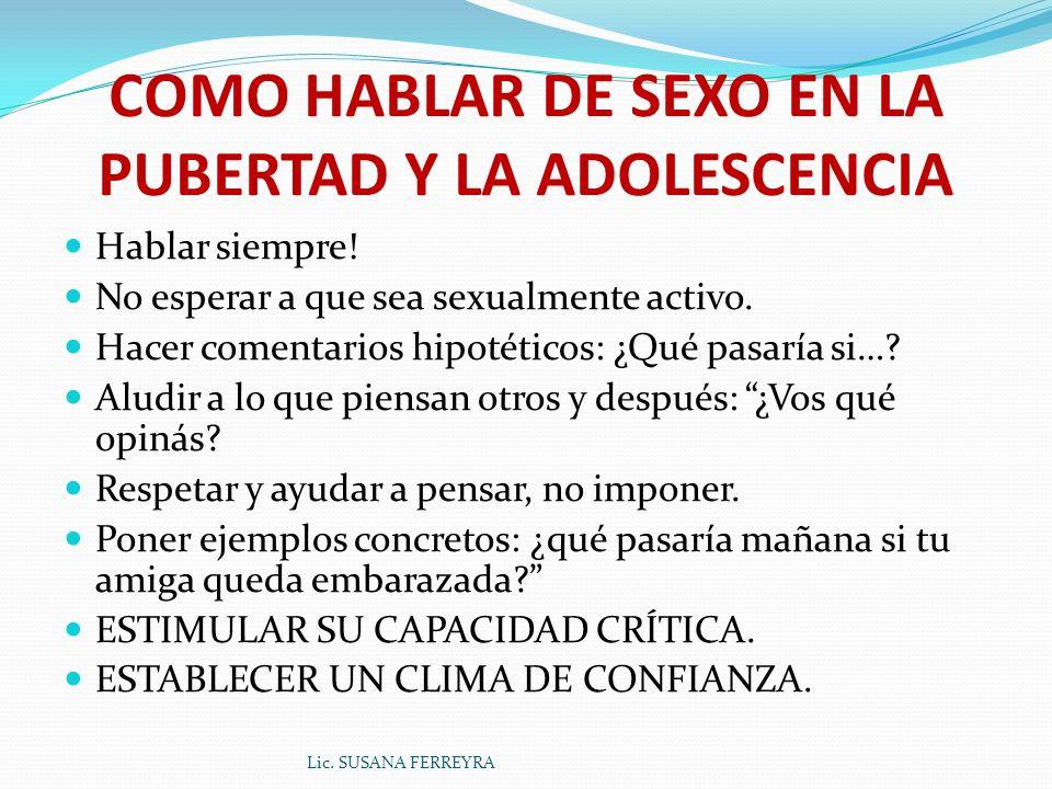 COMO HABLAR DE SEXO EN LA PUBERTAD Y LA ADOLESCENCIA