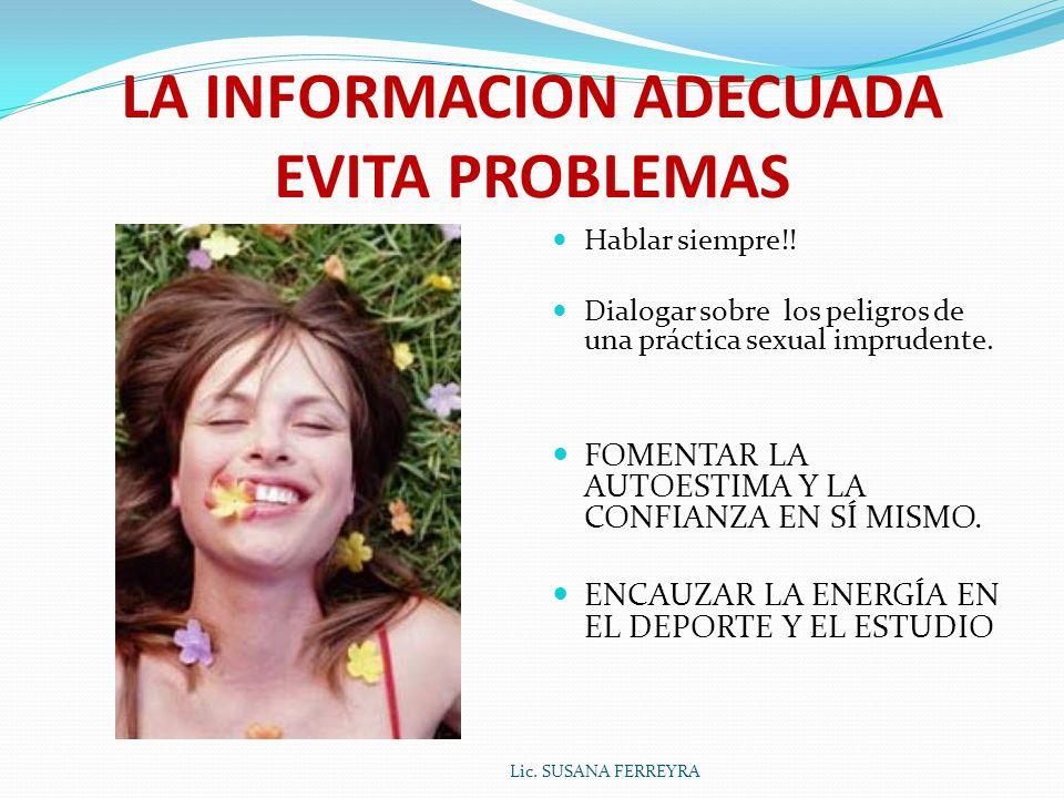 LA INFORMACION ADECUADA EVITA PROBLEMAS
