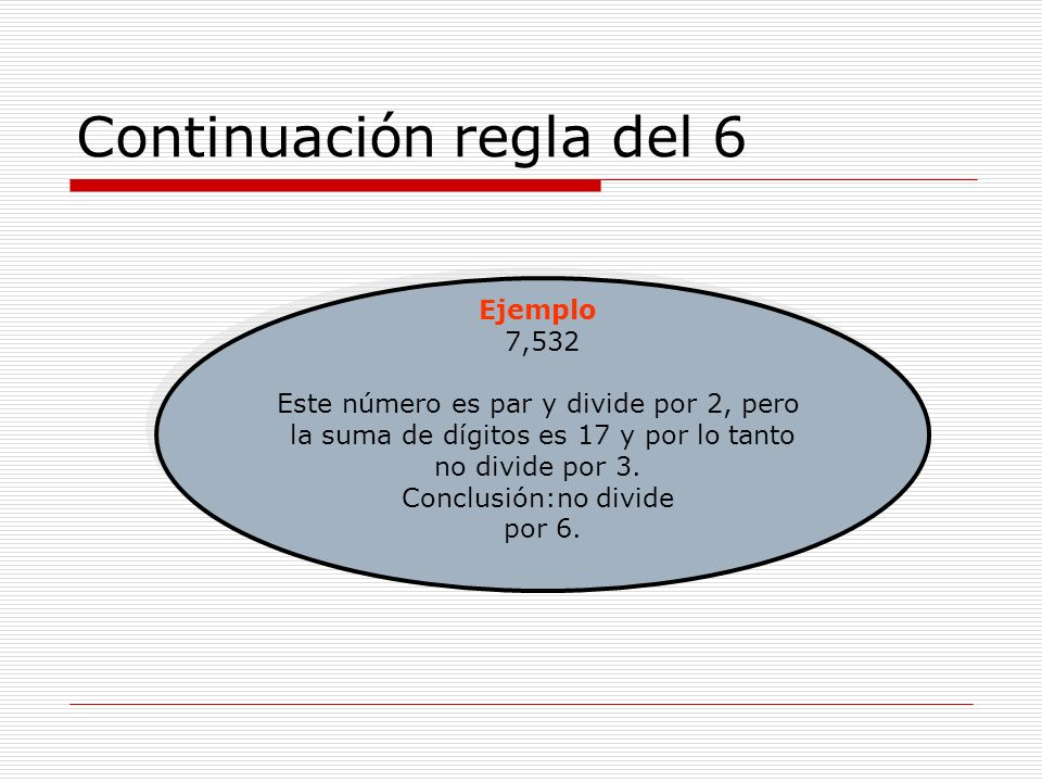 Continuación regla del 6