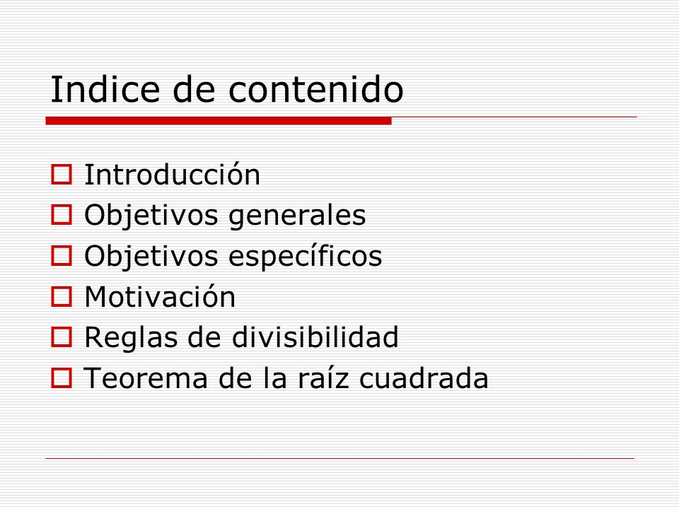 Indice de contenido Introducción Objetivos generales