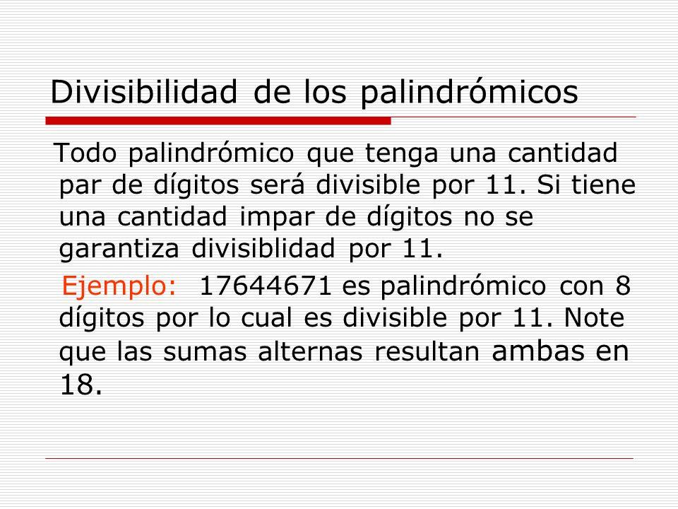 Divisibilidad de los palindrómicos