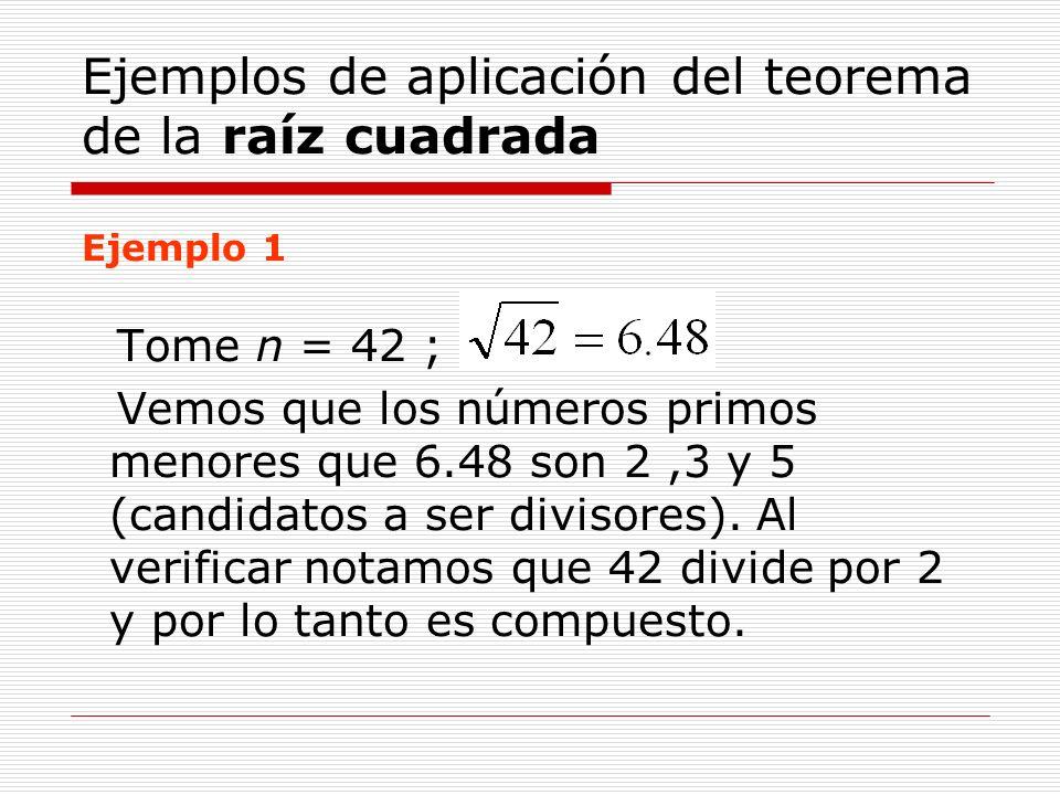 Ejemplos de aplicación del teorema de la raíz cuadrada Ejemplo 1