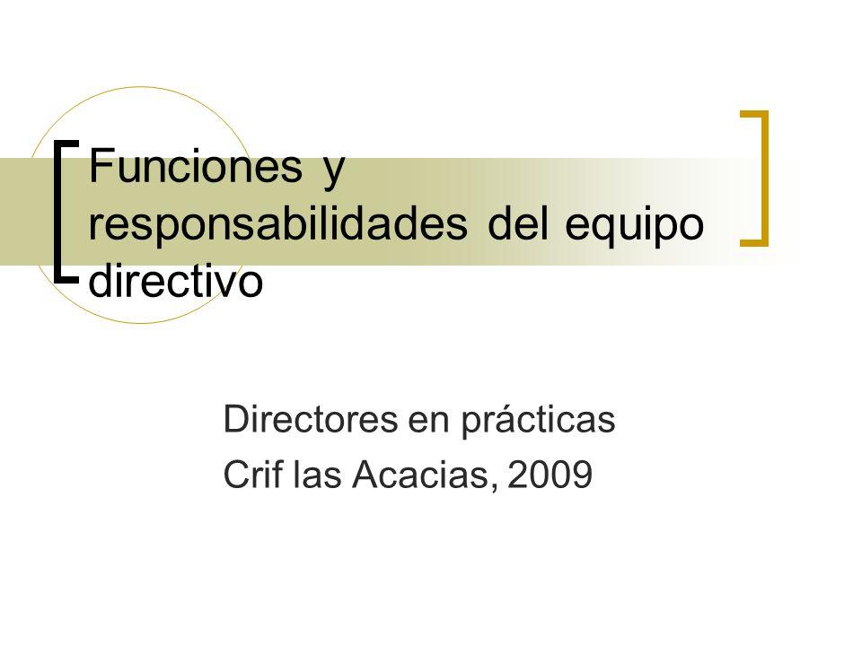 Funciones y responsabilidades del equipo directivo