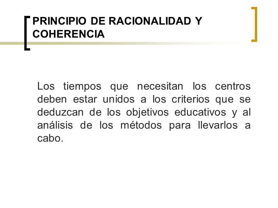 PRINCIPIO DE RACIONALIDAD Y COHERENCIA