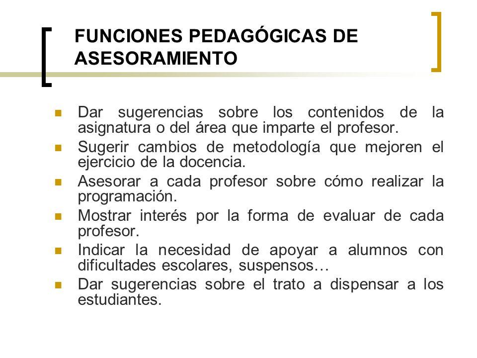 FUNCIONES PEDAGÓGICAS DE ASESORAMIENTO