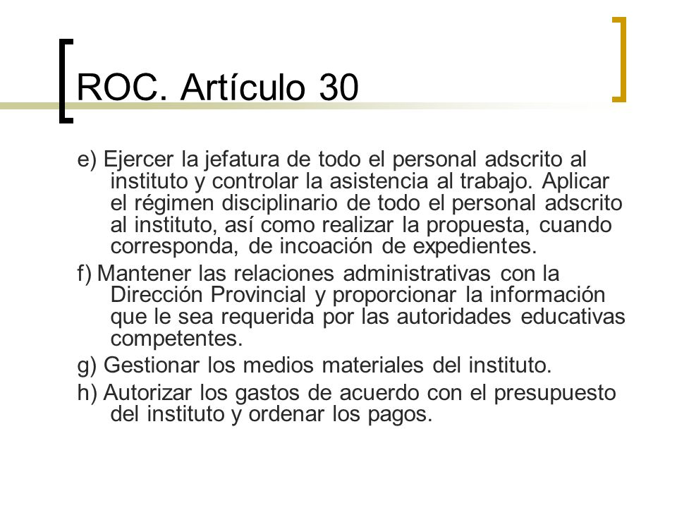 ROC. Artículo 30