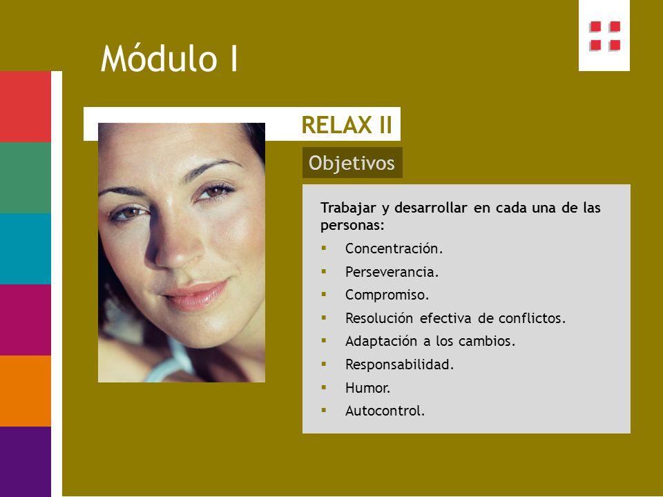 Módulo I RELAX II Objetivos