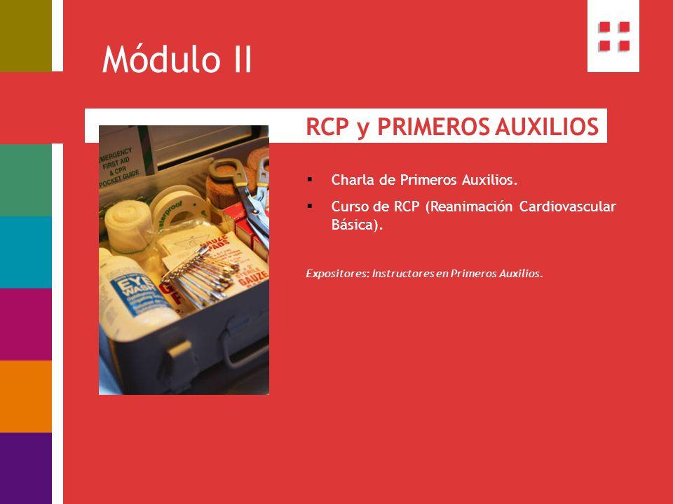 Módulo II RCP y PRIMEROS AUXILIOS Charla de Primeros Auxilios.