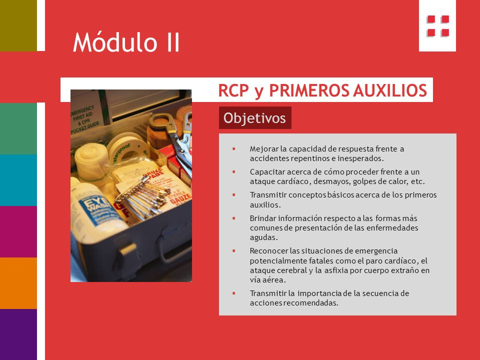 Módulo II RCP y PRIMEROS AUXILIOS Objetivos