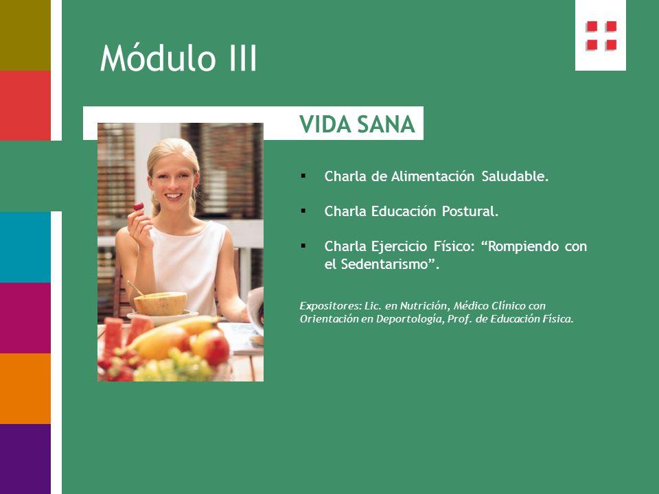 Módulo III VIDA SANA Charla de Alimentación Saludable.