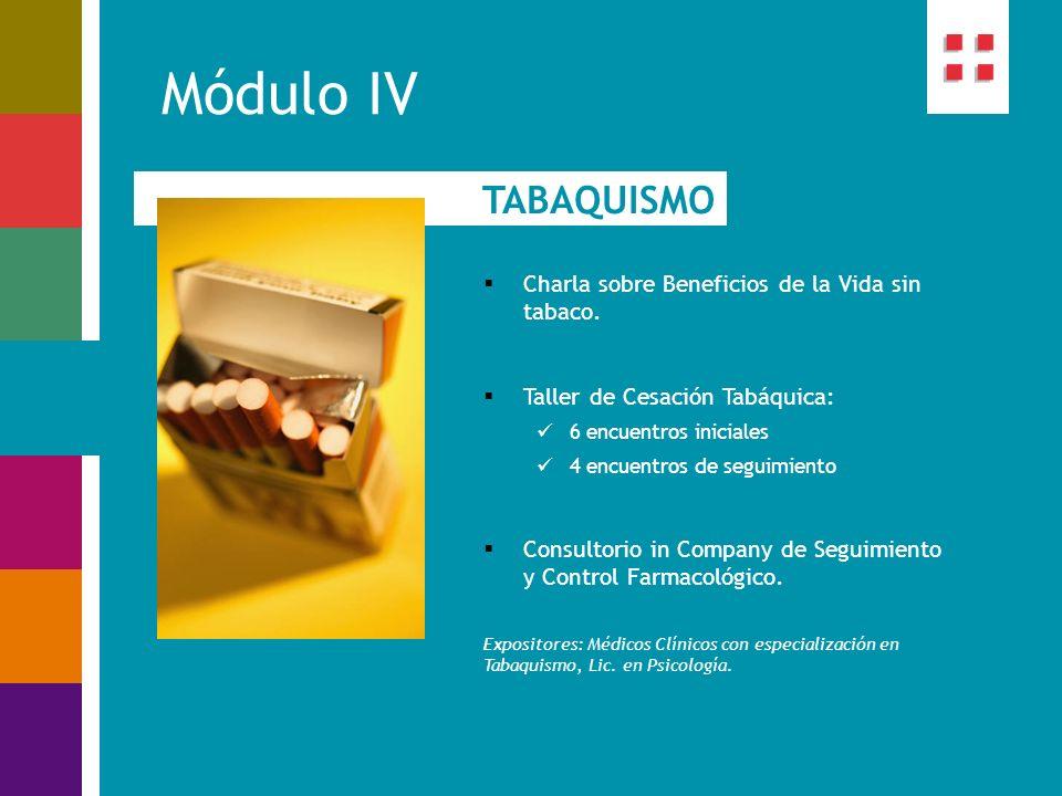 Módulo IV TABAQUISMO Charla sobre Beneficios de la Vida sin tabaco.