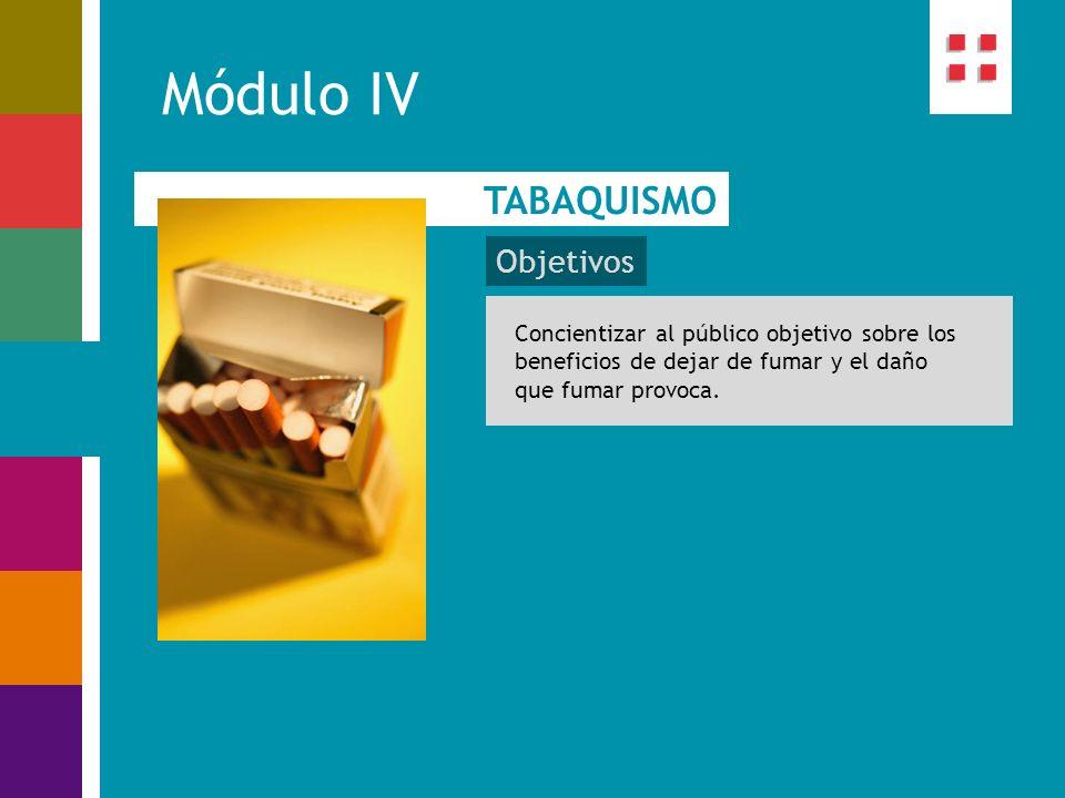 Módulo IV TABAQUISMO Objetivos