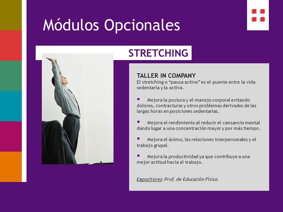 Módulos Opcionales STRETCHING TALLER IN COMPANY