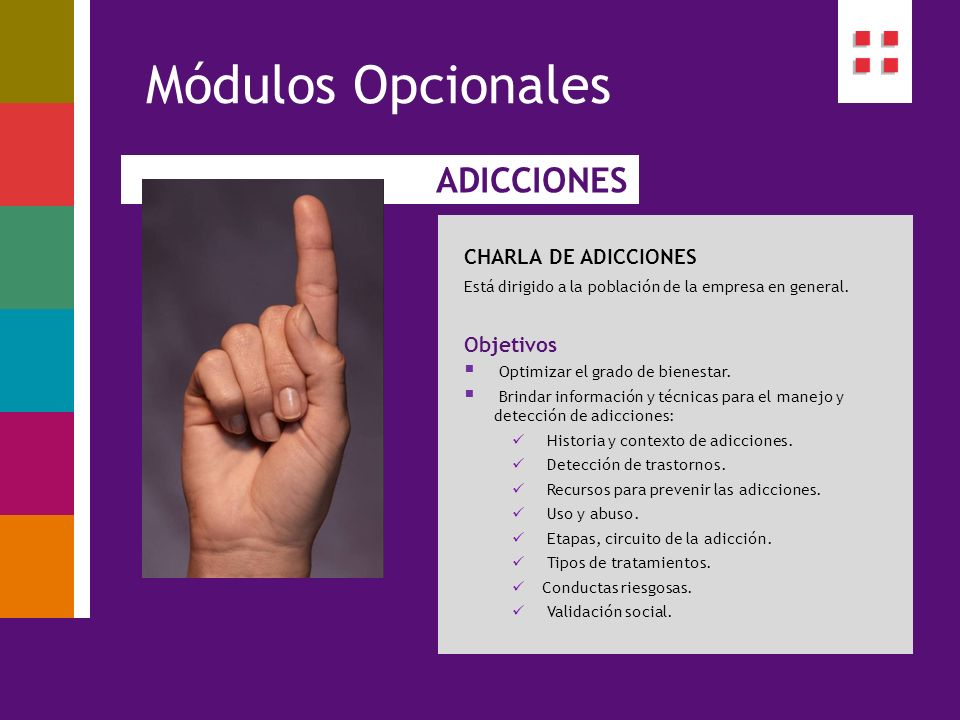 Módulos Opcionales ADICCIONES CHARLA DE ADICCIONES Objetivos