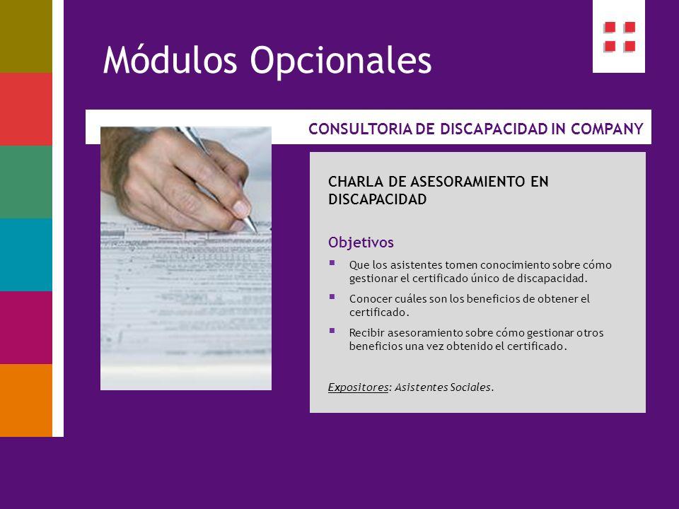 Módulos Opcionales CONSULTORIA DE DISCAPACIDAD IN COMPANY
