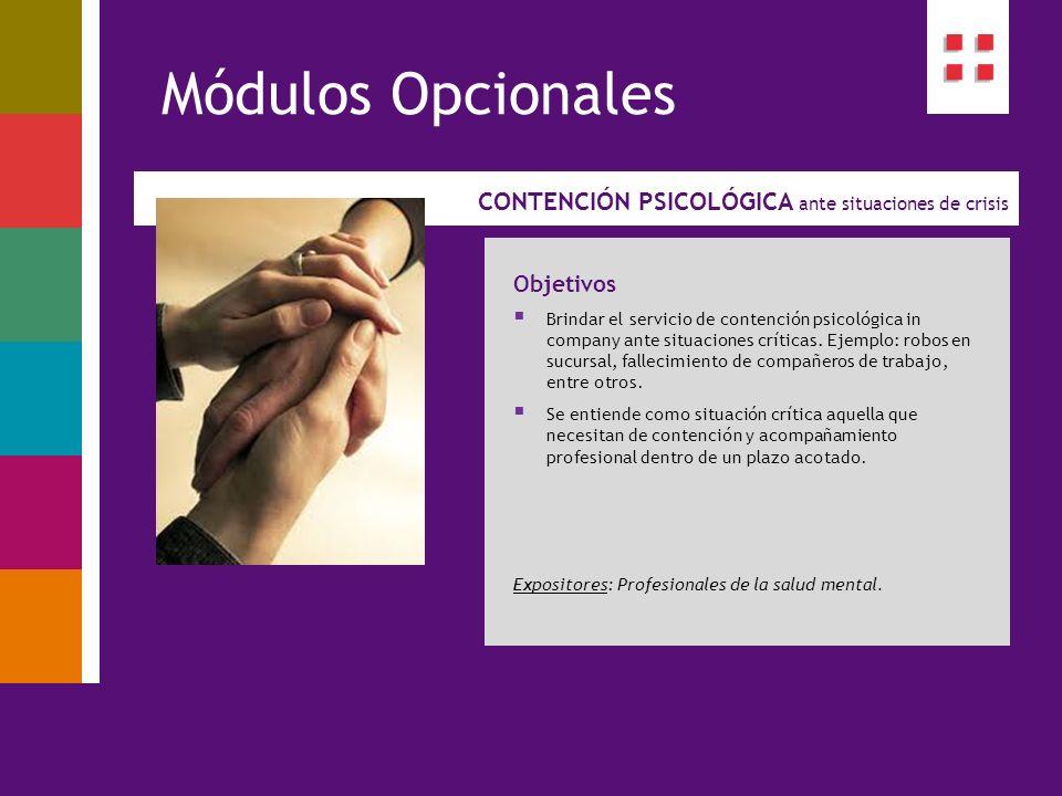 Módulos Opcionales CONTENCIÓN PSICOLÓGICA ante situaciones de crisis