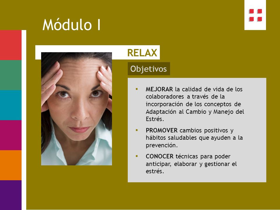 Módulo I RELAX Objetivos