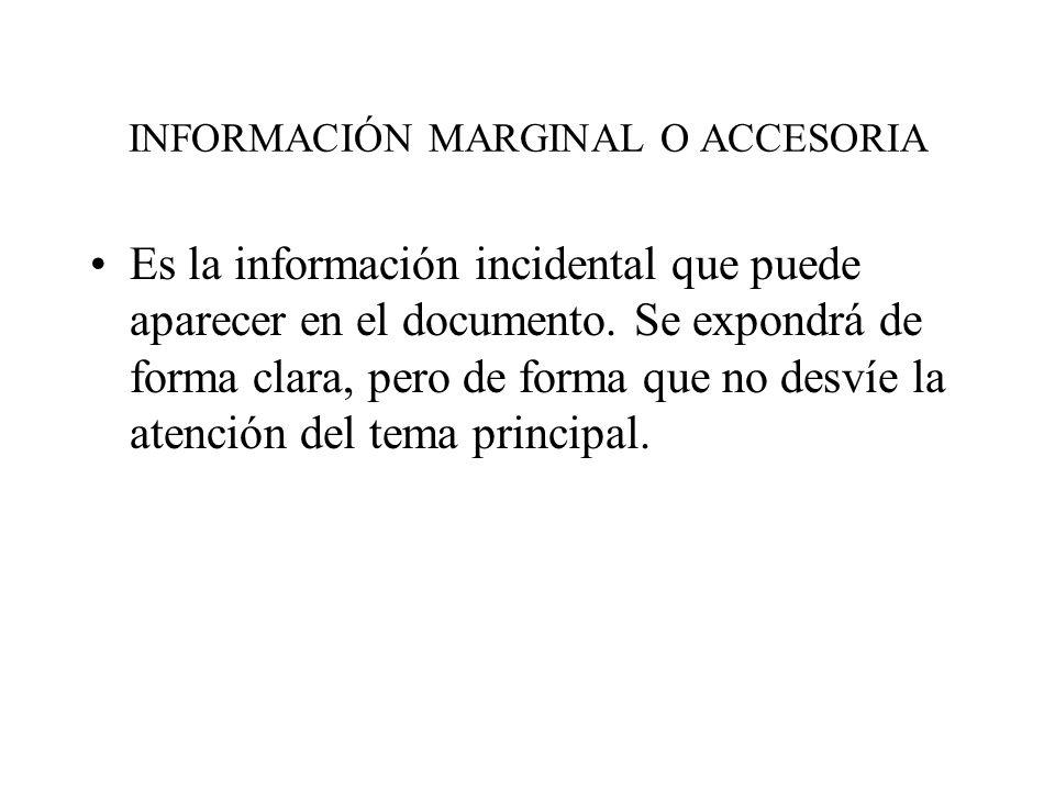 INFORMACIÓN MARGINAL O ACCESORIA