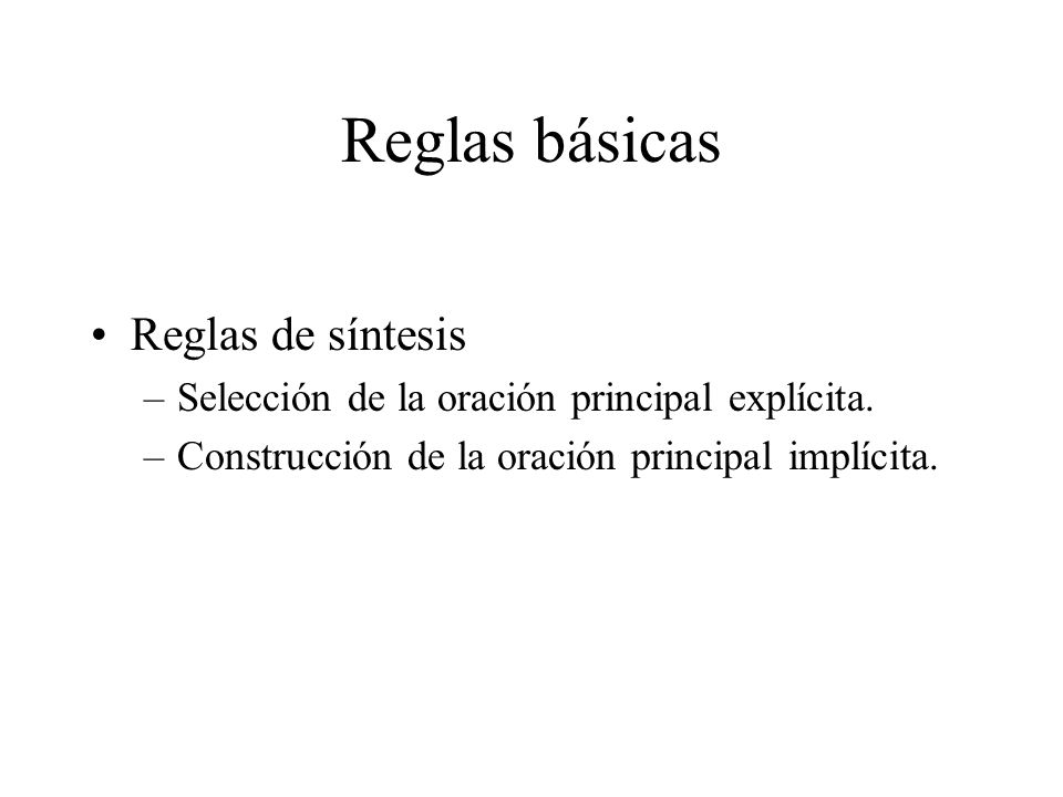 Reglas básicas Reglas de síntesis