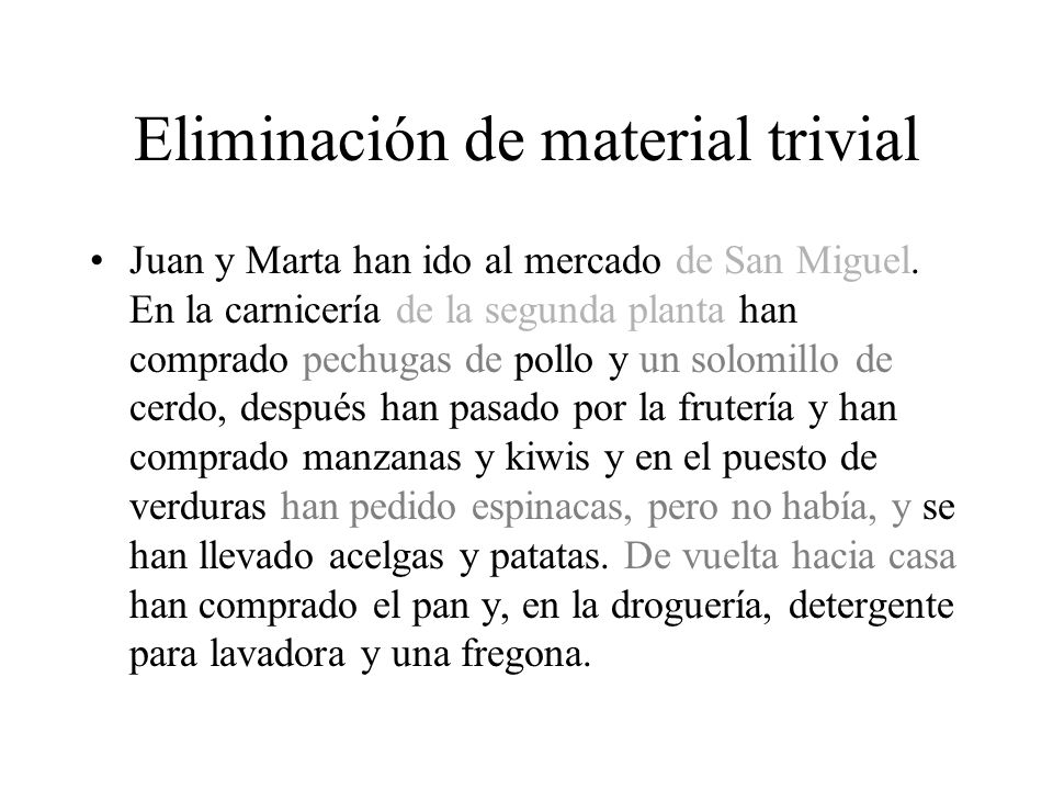 Eliminación de material trivial