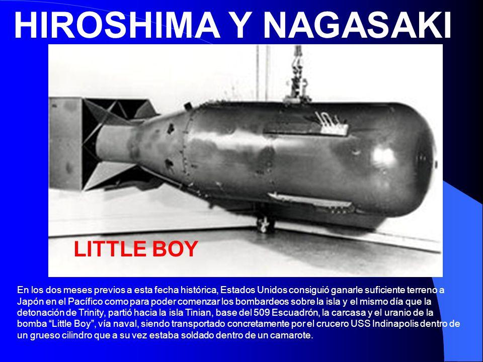 HIROSHIMA Y NAGASAKI LITTLE BOY