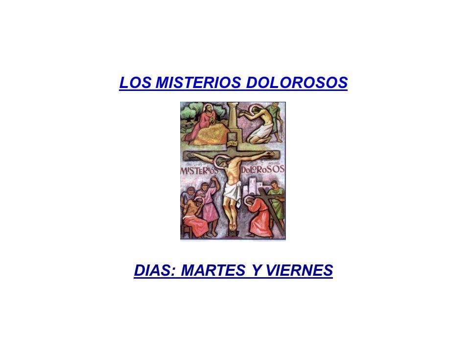 LOS MISTERIOS DOLOROSOS