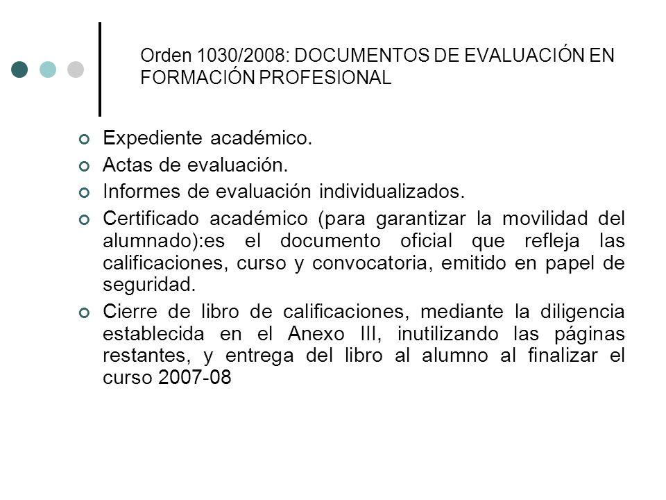 Orden 1030/2008: DOCUMENTOS DE EVALUACIÓN EN FORMACIÓN PROFESIONAL