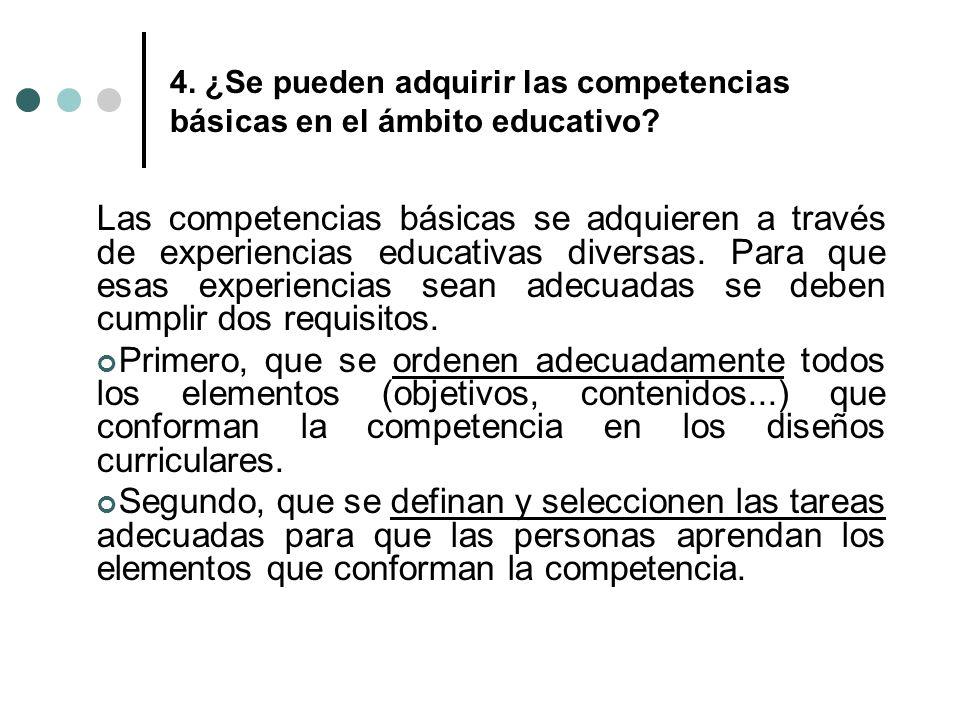 4. ¿Se pueden adquirir las competencias básicas en el ámbito educativo