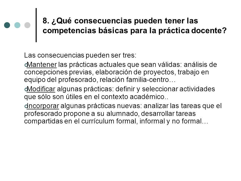 8. ¿Qué consecuencias pueden tener las competencias básicas para la práctica docente