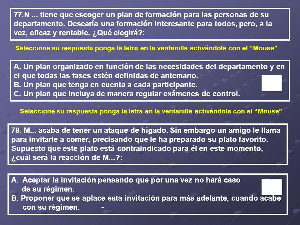 B. Un plan que tenga en cuenta a cada participante.