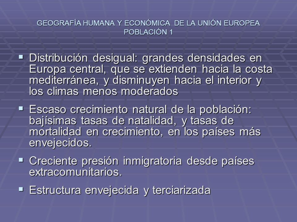 GEOGRAFÍA HUMANA Y ECONÓMICA DE LA UNIÓN EUROPEA POBLACIÓN 1