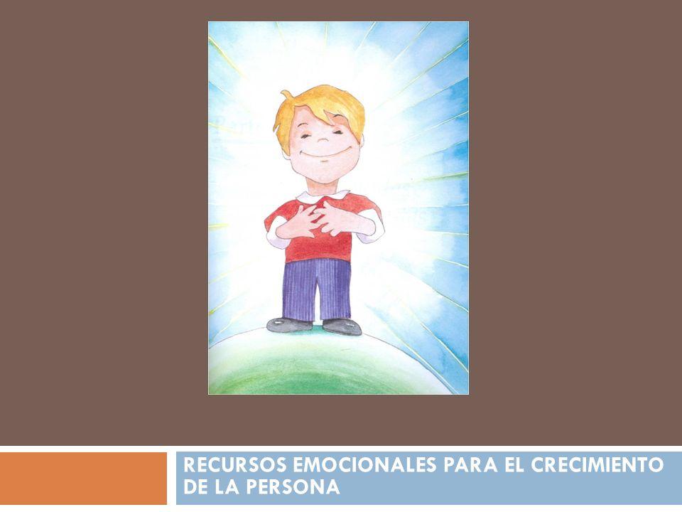 RECURSOS EMOCIONALES PARA EL CRECIMIENTO DE LA PERSONA