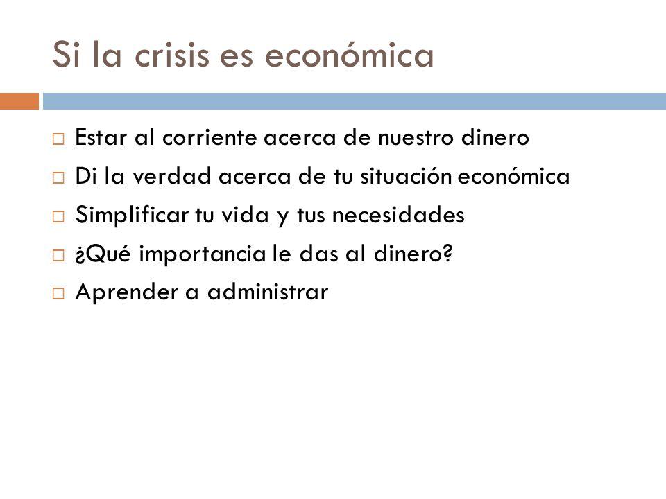 Si la crisis es económica