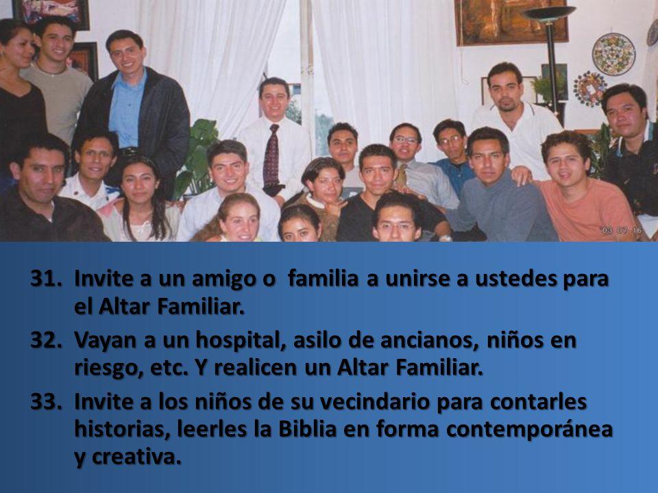 Invite a un amigo o familia a unirse a ustedes para el Altar Familiar.
