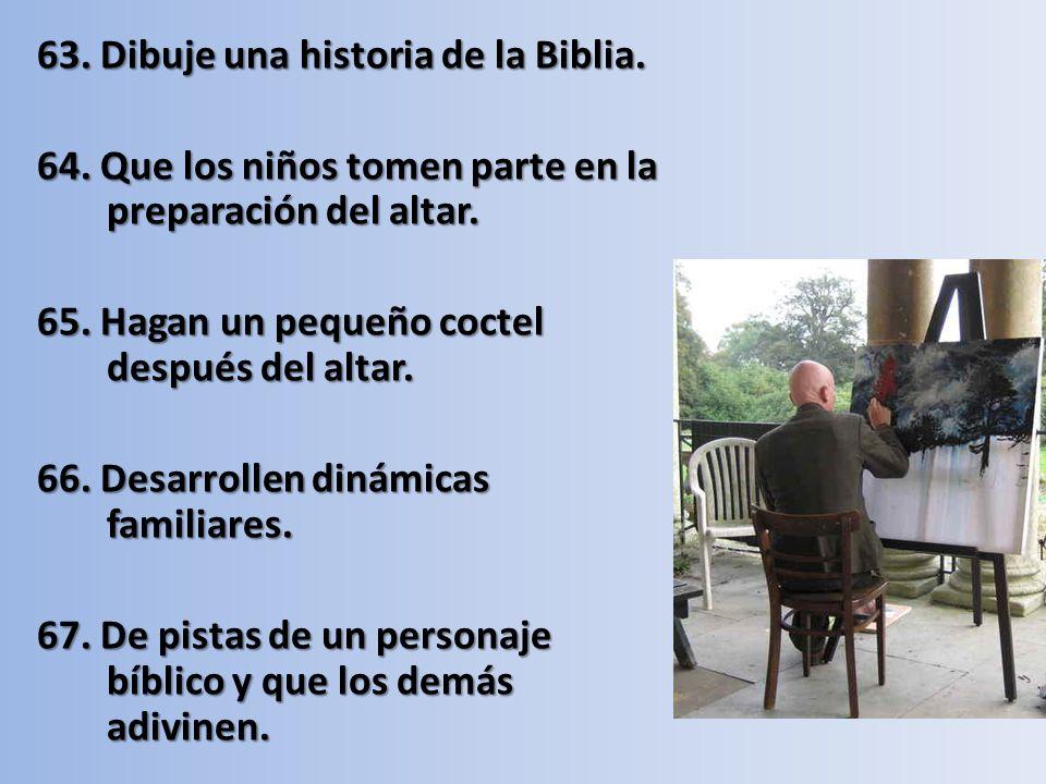 63. Dibuje una historia de la Biblia.