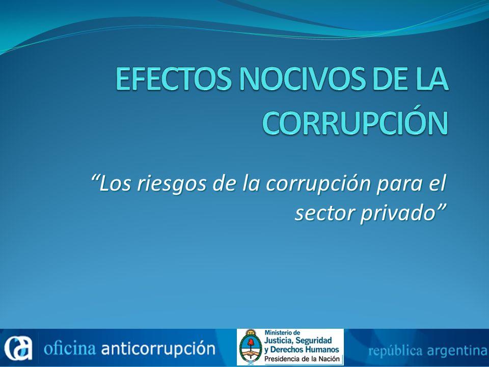EFECTOS NOCIVOS DE LA CORRUPCIÓN