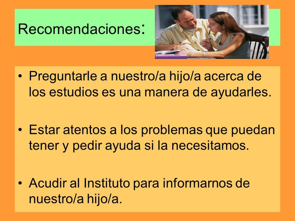 Recomendaciones: Preguntarle a nuestro/a hijo/a acerca de los estudios es una manera de ayudarles.