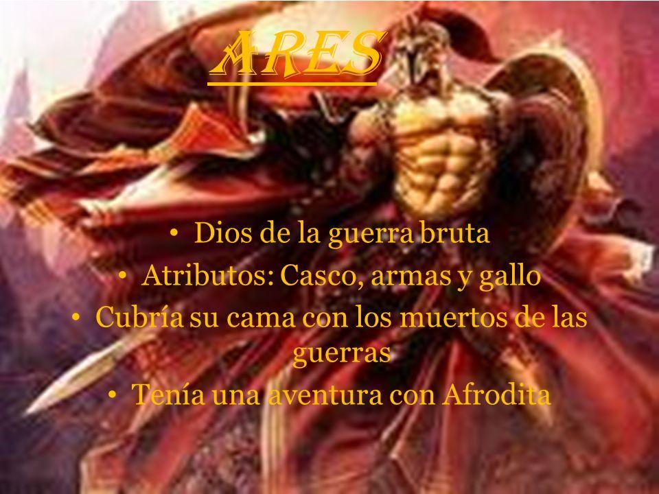 ARES Dios de la guerra bruta Atributos: Casco, armas y gallo